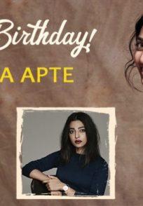Radhika Apte birthday special