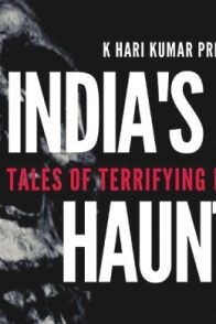 K Hair Kumar's Book India's Most Haunted