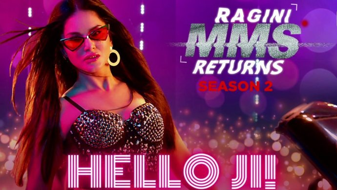 Sunny Leone in Hello Ji song from Ragini MMS Returns Season 2