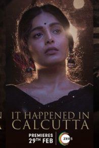 It Happened In Calcutta Cast