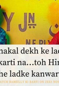 Rajkummar Rao's famous dialogue from Bareilly ki Barfi