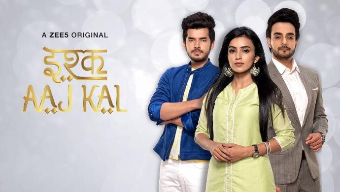 Ishq Aaj Kal ZEE5 Original poster