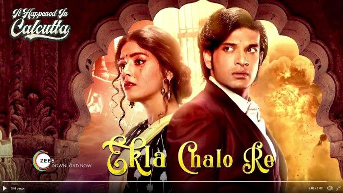 It Happened In Calcutta - Ekla Chalo Re