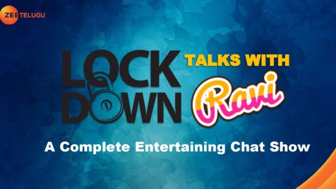 Lockdown Talks with Ravi
