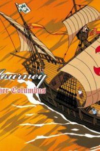 Christopher Columbus - The Last Journey