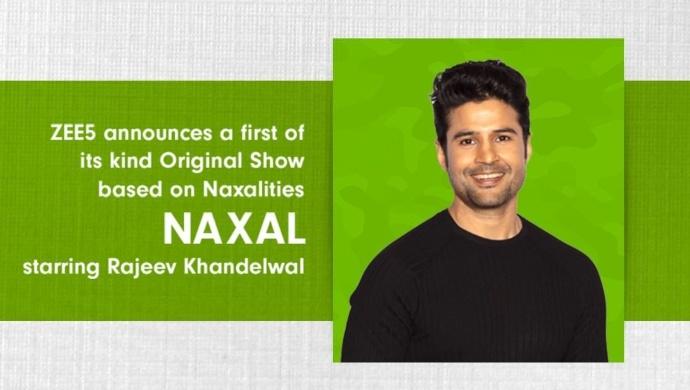 Naxal on ZEE5