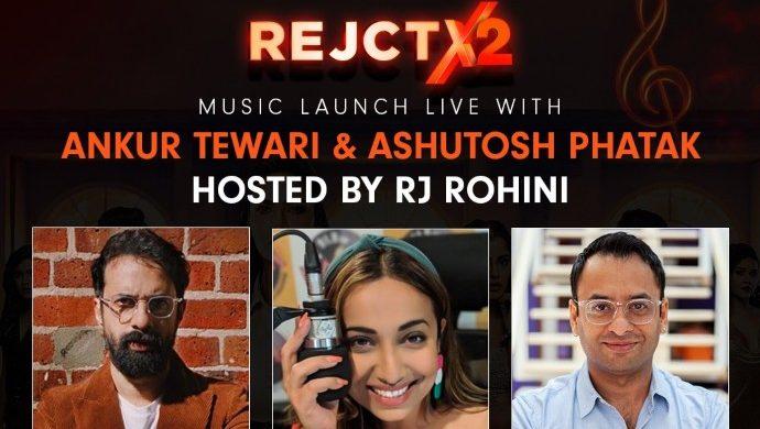 RejctX 2 Music Launch with Ankur Tewari and Ashutosh Phatak