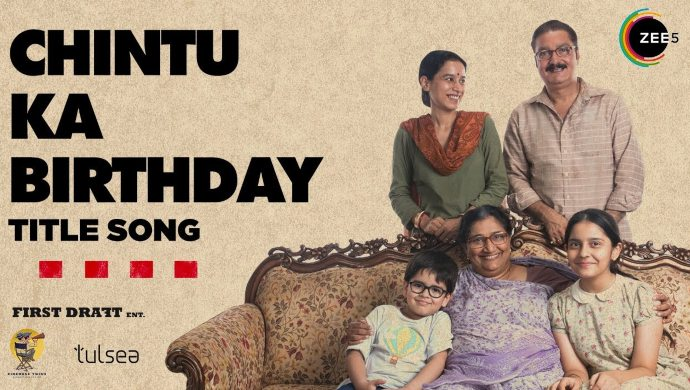 Chintu Ka Birthday Title Track On ZEE5 (1)