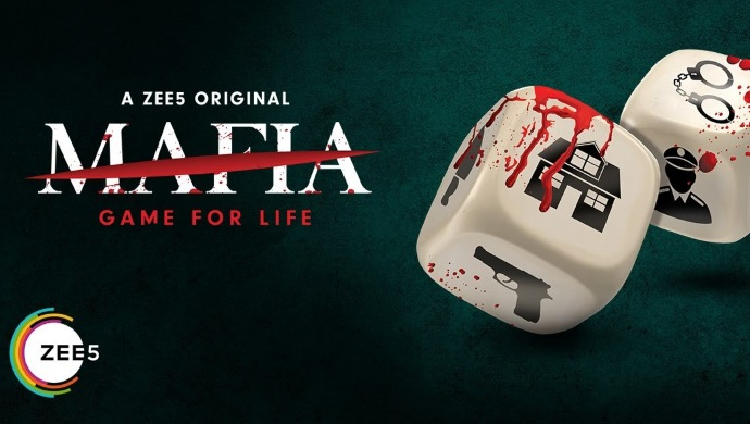 Mafia - Game For Life on ZEE5
