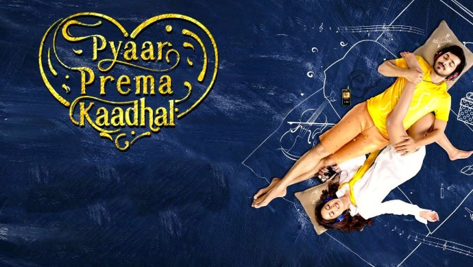 Pyaar Prema Kaadhal Poster