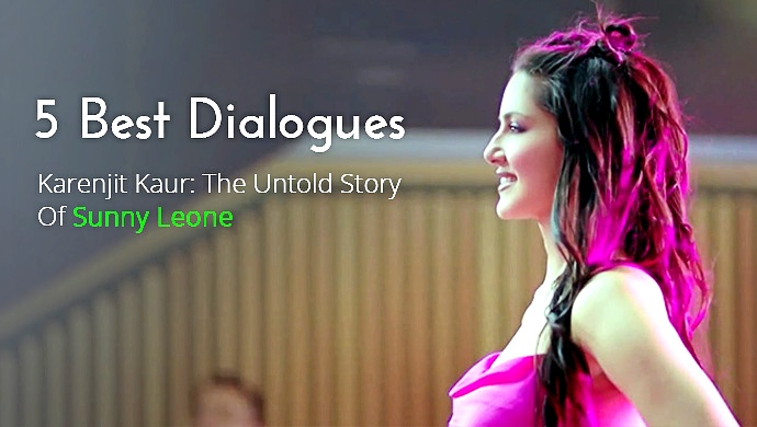 5 Best Dialogues From Karenjit Kaur: The Untold Story Of Sunny Leone Season One