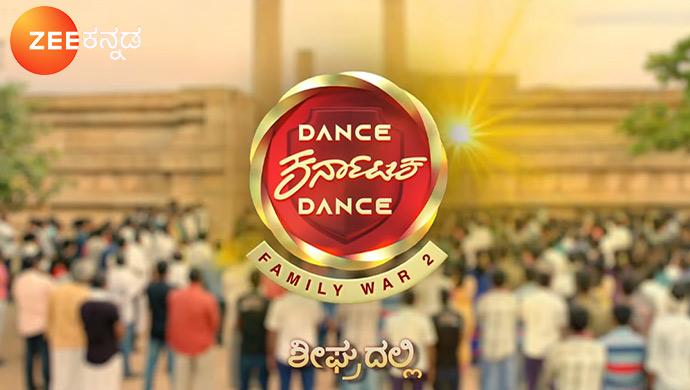 Stay Tuned For Dance Karnataka Dance - Family War 2 Coming Soon On ZEE5