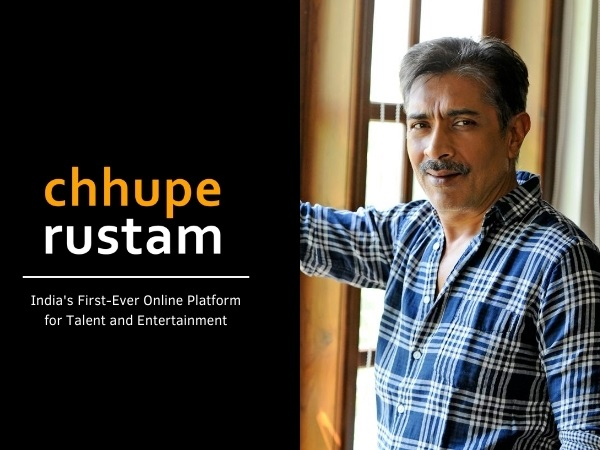 Chhupe Rustam, an app by Prakash Jha & team creating opportunity for Indian talent