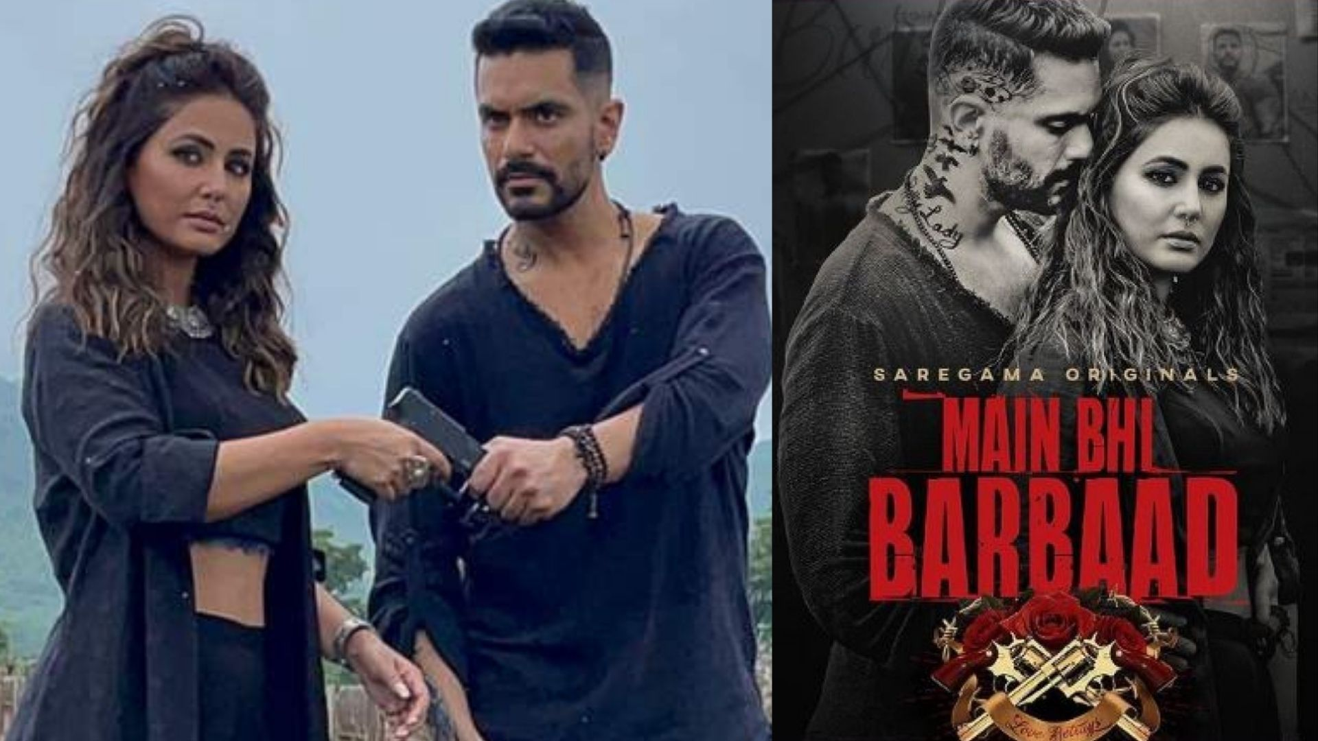 Main Bhi Barbad Song Out: Hina Khan And Angad Bedi's Track Will Take You On A Roller Coaster Of Love And Betrayal