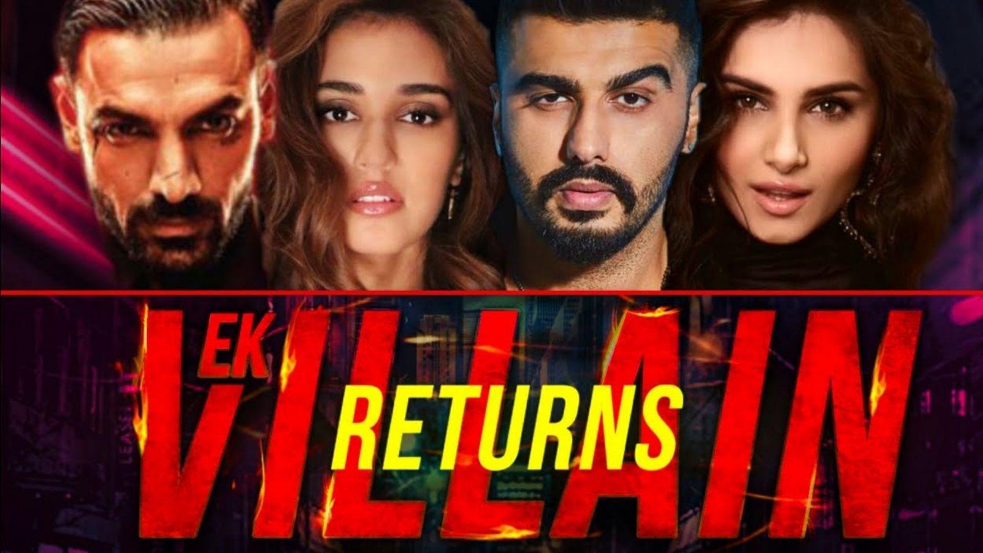 Ek Villain Returns: John Abraham, Arjun Kapoor, Disha Patani And Tara Sutaria Starrer Film To Release On THIS Date In Theatres
