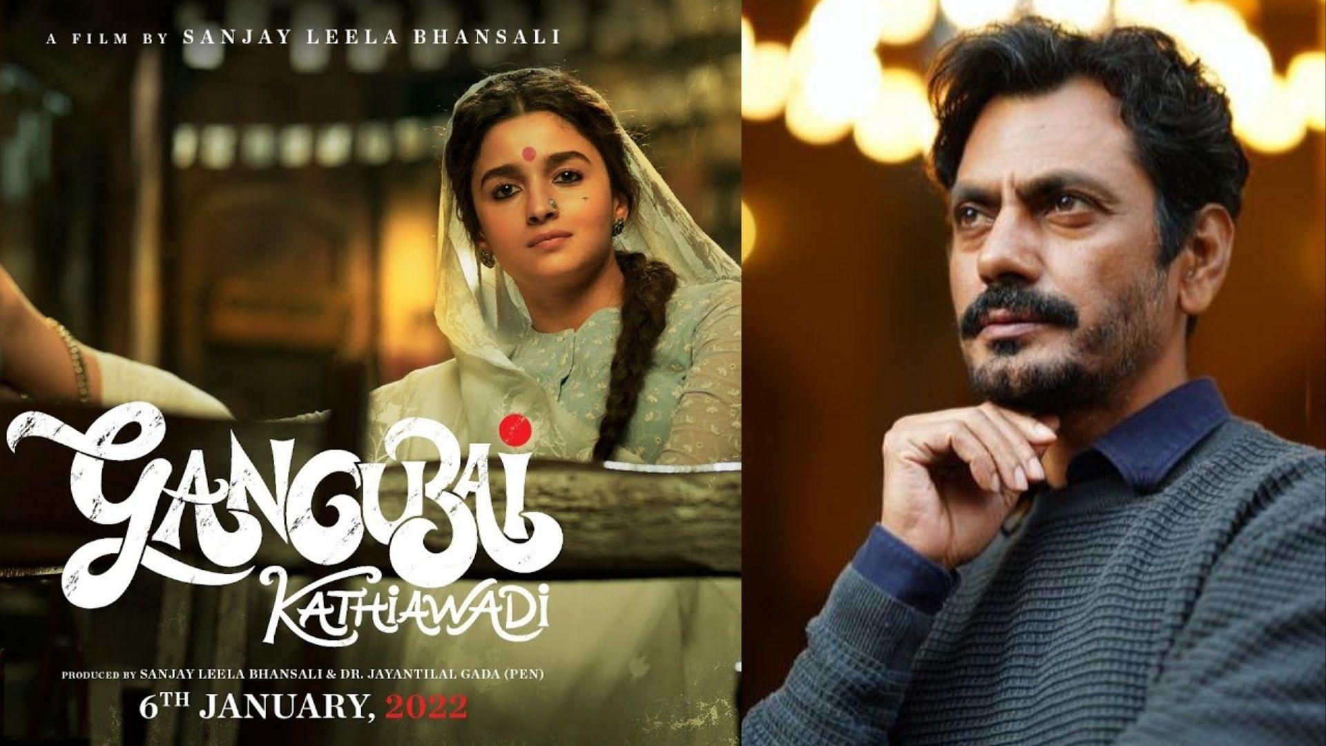 Say What! Nawazuddin Siddiqui Was Given THIS Interesting Role In Alia Bhatt's Gangubai Kathiawadi?